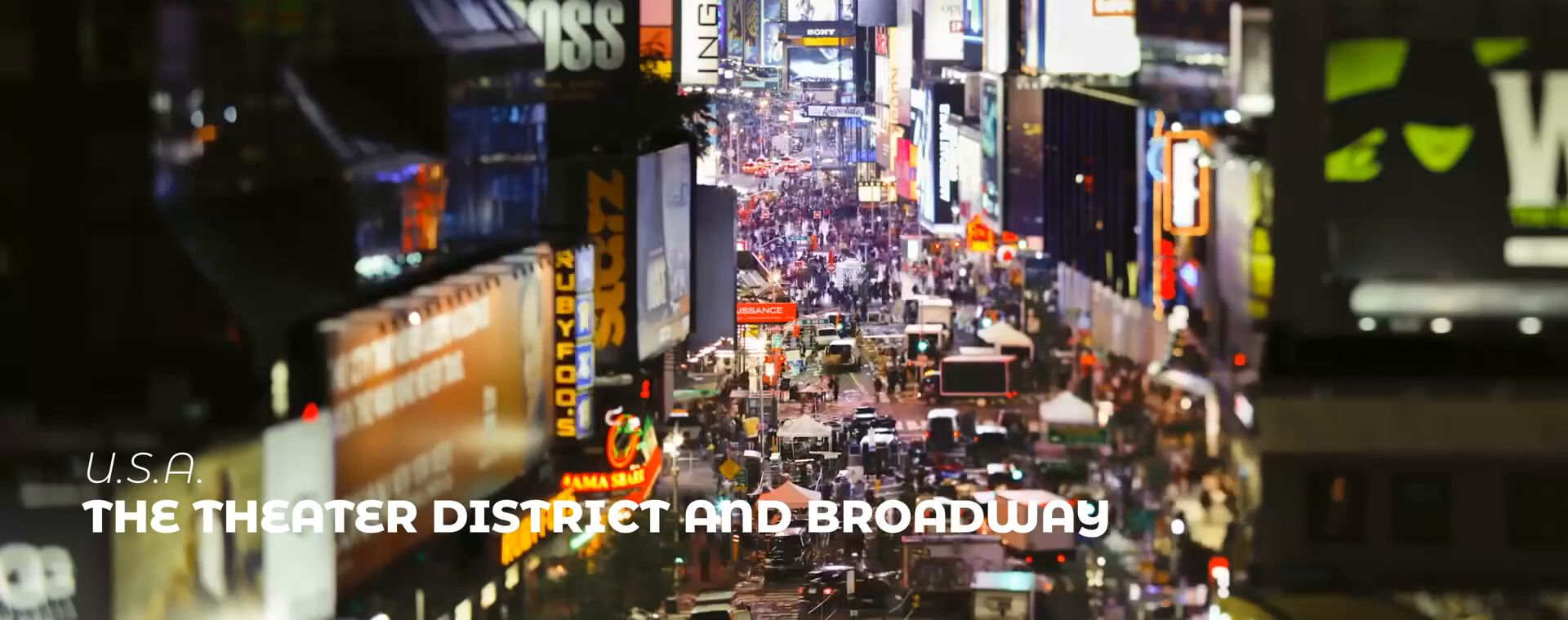 THE THEATER DISTRICT AND BROADWAY