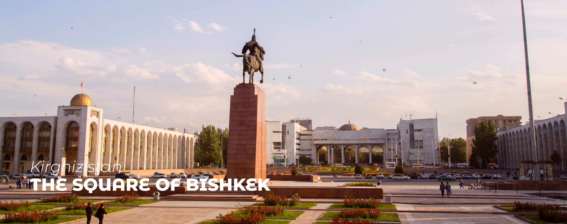 THE SQUARE OF BISHKEK
