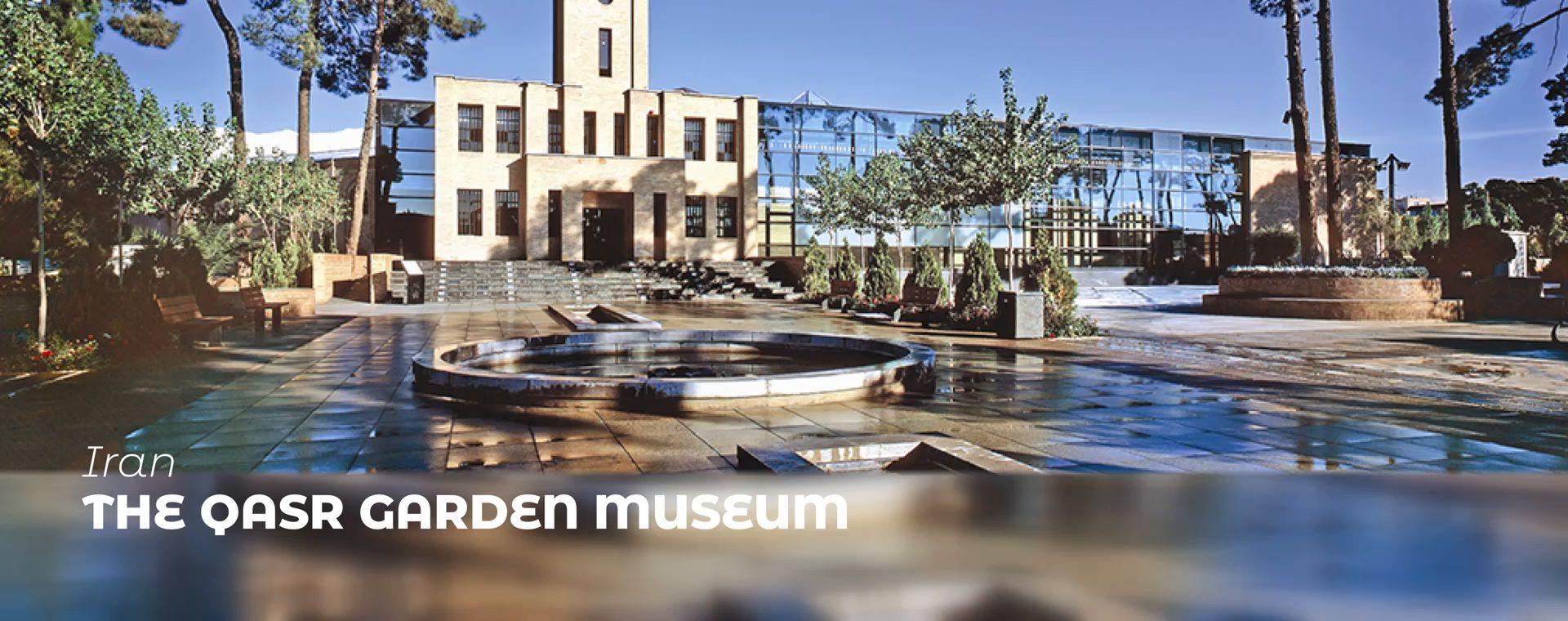 THE QASR GARDEN MUSEUM