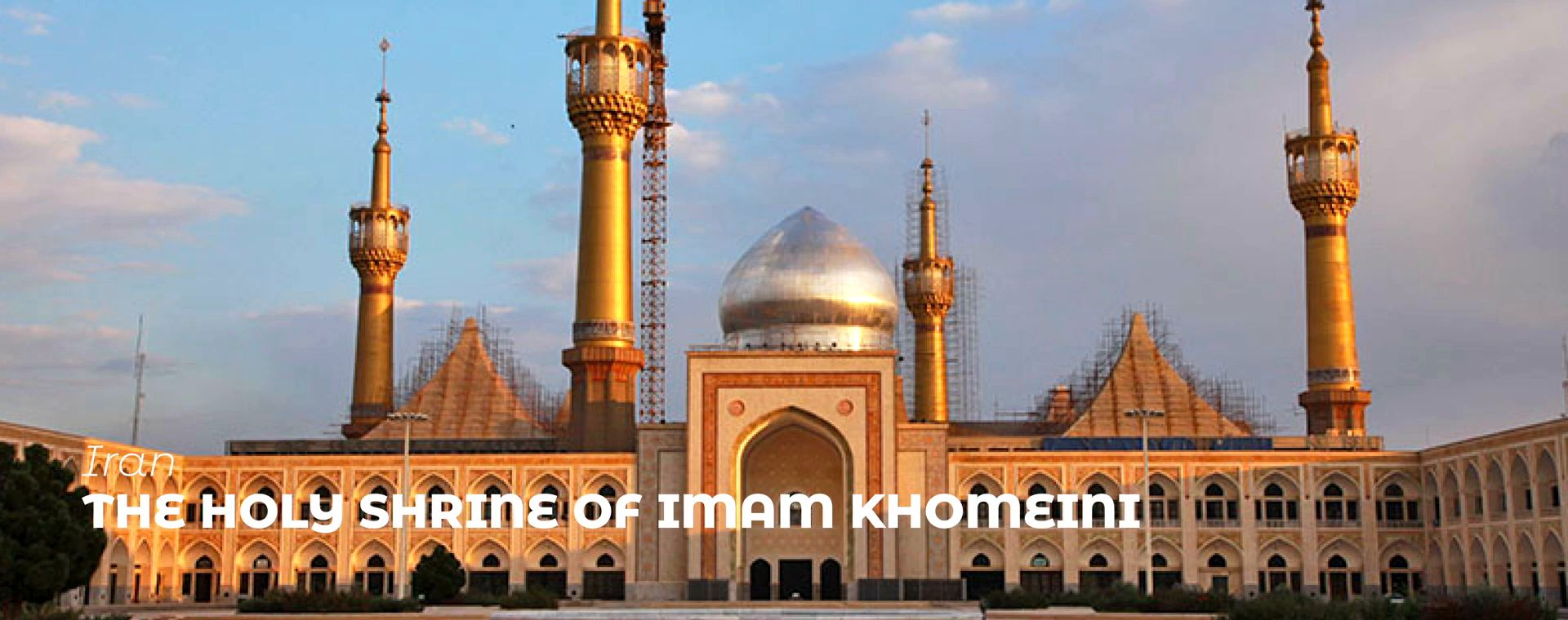 THE HOLY SHRINE OF IMAM KHOMEINI