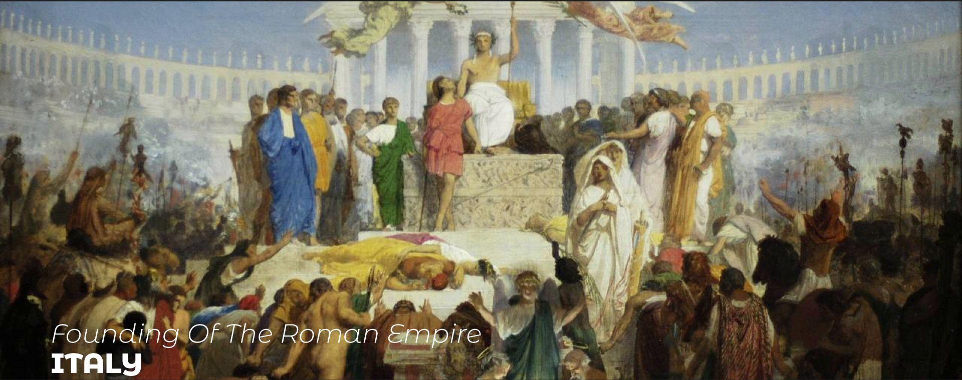 FOUNDING OF THE ROMAN EMPIRE